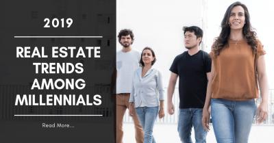 Real Estate Trends Among Millenials 2019